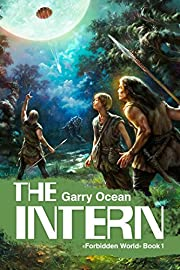 The Intern (The Forbidden World Book 1)