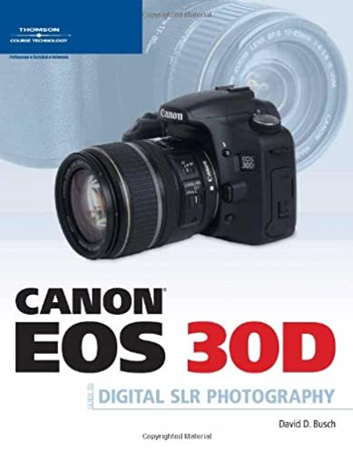 amazon com canon eos 30d guide to digital slr photography rh amazon com Canon EOS D30 Case Canon EOS D30 Manual