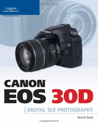 - Canon EOS 30D Guide to Digital SLR Photography