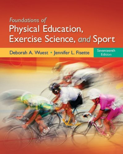 Foundations of Physical Education, Exercise Science, and Sport by McGraw-Hill Humanities/Social Sciences/Languages