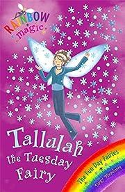 Tallulah The Tuesday Fairy: The Fun Day…