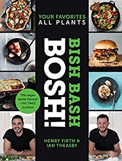 Book Cover: Bish Bash Bosh!: Your Favorites * All Plants