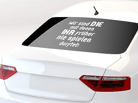 Grazdesign Autoaufkleber Spruch Wir Sind Die Mit Denen Ihr