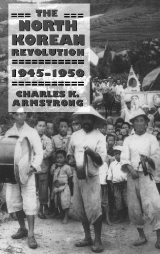The North Korean Revolution, 1945-1950 (Studies of the Weatherhead East Asian Institute, Columbia University)