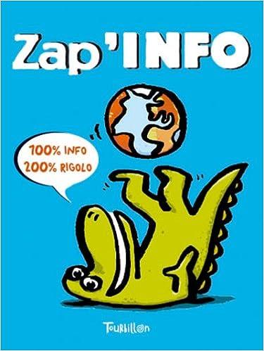 Téléchargement gratuit de la collection d'ebooks Zap'Info by Marie-Ange Guillaume 2848012528 in French PDF DJVU