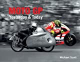 Moto GP Yesterday and Today
