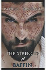 The Strength of Baffin Paperback