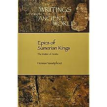 Epics of Sumerian Kings: The Matter of Aratta