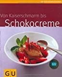 img - for Von Kaiserschmarrn bis Schokocreme book / textbook / text book