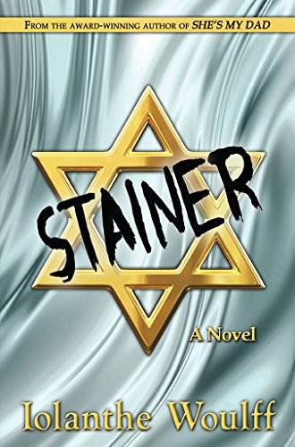 STAINER: A novel of the 'Me Decade'. by [Woulff, Iolanthe]