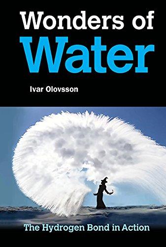 Wonders of Water:The Hydrogen Bond in Action