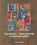 Dynamics of Intercultural Communication 5th Edition