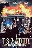 img - for T-S-7: A.D.O.R. (America's Day of Reckoning) book / textbook / text book