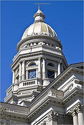 Wyoming State Capitol Building in Cheyenne Journal: 150 page
