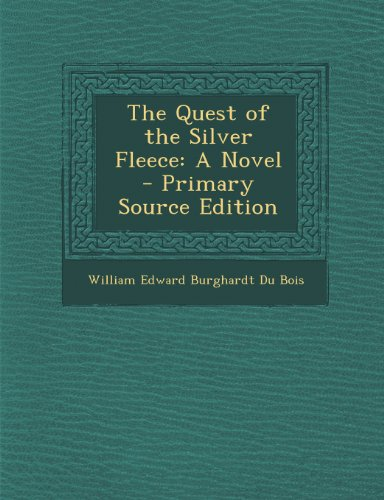 The Quest of the Silver Fleece: A Novel - Primary Source Edition