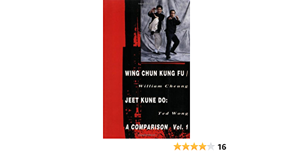 Wing Chun Kung Fu/Jeet Kune Do: Volume 1 Literary Links to ...