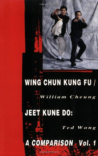 Wing Chun Kung Fu/Jeet Kune Do: Volume 1 (Literary Links to the Orient)