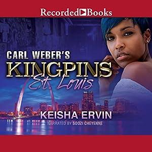 Carl Weber's Kingpins: St. Louis Audiobook