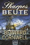Sharpes Beute (Sharpe-Serie, Band 5)