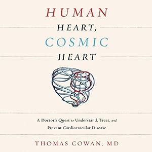 Human Heart, Cosmic Heart Hörbuch