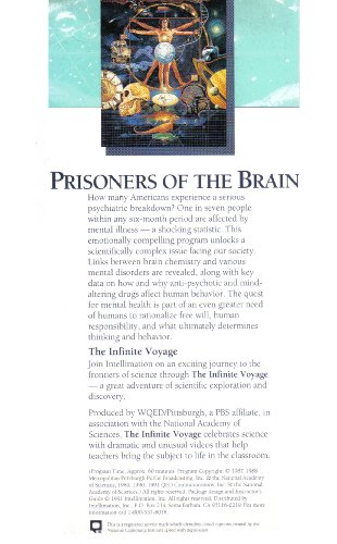 Prisoners of the Brain: Breakthrough Studies in the Chemistry of Mental Disorders (The Infinite Voyage Series) [VHS]