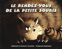 Le Rendez-vous de la petite Souris par Naumann-Villemin