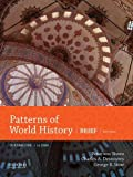 img - for Patterns of World History: Brief Third Edition, Volume One to 1600 book / textbook / text book