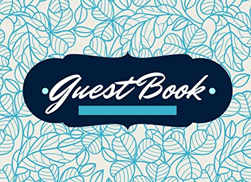 Guest Book: Birthday, Bridal Shower, Wedding, Baby Shower, Engagement And Anniversary: Single-Sided Sign-In Guestbook Perfect For Home, Retirement, Funeral Or Memorial Service
