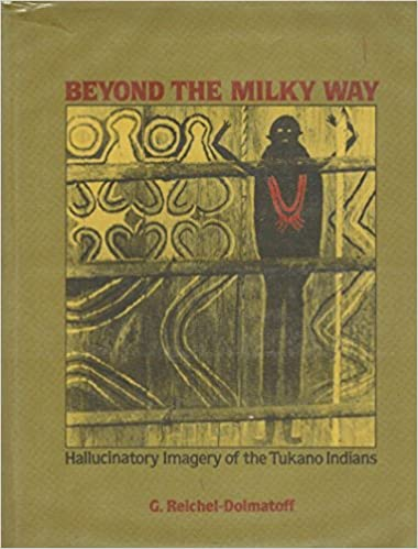 Beyond the Milky Way: Hallucinatory Imagery of the Tukano