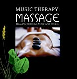 Music Therapy: Massage Healing Through Music and Touch