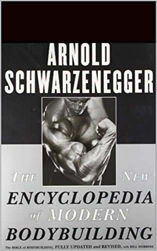 36 best selling bodybuilding ebooks of all time bookauthority book cover of arnold schwarzenegger the new encyclopedia of modern bodybuilding the bible of malvernweather Images