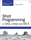 Shell Programming in Unix, Linux and OS X: The