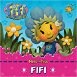Fifi. [Text by Mandy Archer] (Fifi and the Flowertots)