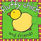 Fluffy Chick and Friends, Roger Priddy, 0312494300