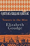 Towers in the Mist: The Cathedral Trilogy