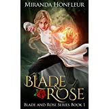 Blade & Rose (Blade and Rose Book 1)