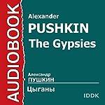 The Gypsies [Russian Edition] | Alexander Pushkin