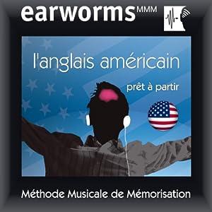 Earworms MMM - L'anglais américain Audiobook