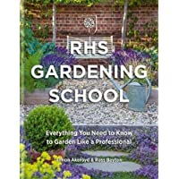 RHS Gardening School: Everything You Need to Know to Garden Like a Professional