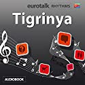 EuroTalk Tigrinya Audiobook by  EuroTalk Narrated by Jamie Stuart