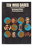 Ten Who Dared, Desmond Wilcox, 0913948098