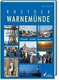 Rostock-Warnemünde: Strände - Schiffe - Backsteingotik