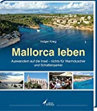 Mallorca leben: Auswandern auf die Insel - nichts für Warmduscher und Schattenparker