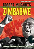 img - for Robert Mugabe's Zimbabwe (Dictatorships) book / textbook / text book