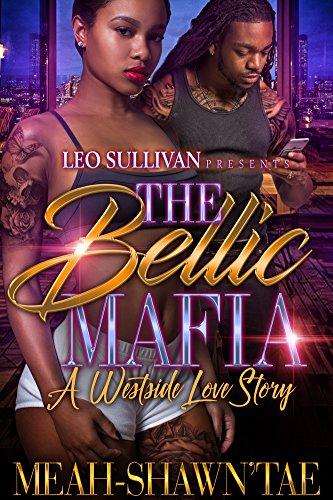 The Bellic Mafia: A Westside Love Story