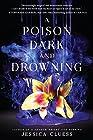 A Poison Dark and Drowning: Kingdom on Fire, Book Two Hörbuch von Jessica Cluess Gesprochen von: Fiona Hardingham