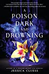 A Poison Dark and Drowning: Kingdom on Fire, Book Two | Jessica Cluess