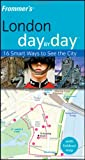 img - for Frommer's London Day by Day (Frommer's Day by Day - Pocket) book / textbook / text book