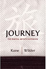 Journey: The Martial Artist's Notebook Diary