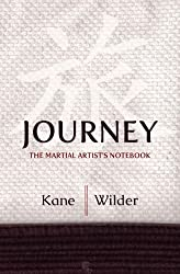 Journey: The Martial Artist's Notebook